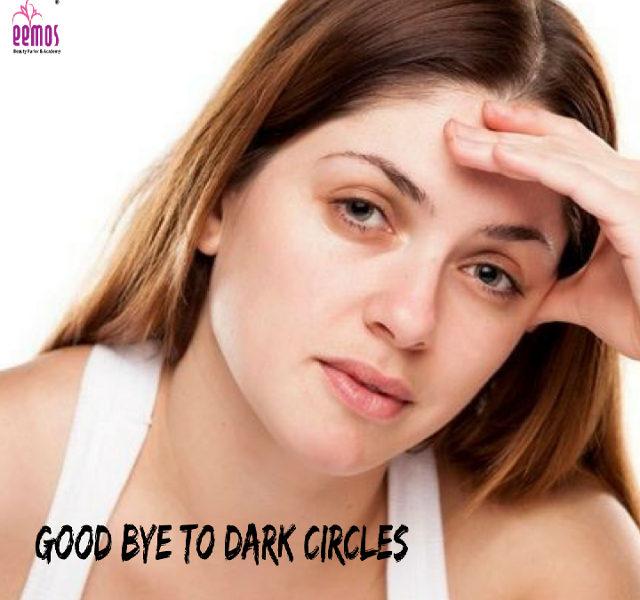 GOOD BYE TO DARK CIRCLES